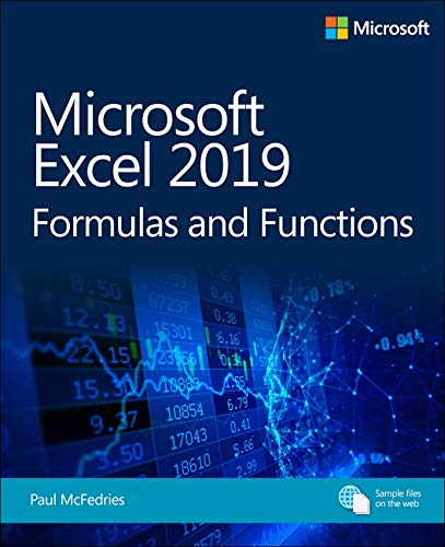 Microsoft Excel 2019 Formulas and Functions (Business Skills)