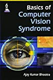 Basic Of Computer Vision Syndrome