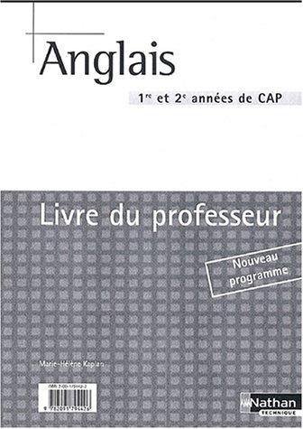 Anglais CAP 1re et 2e années : Livre du professeur