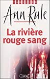 RIVIERE ROUGE SANG