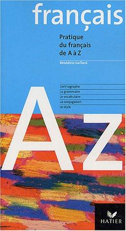 Le Français de A à Z, 2004 par B. Gaillard