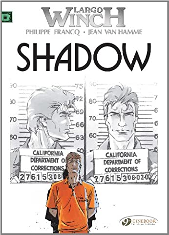 Largo Winch, Tome 8 : Shadow