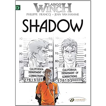Largo Winch - tome 8 Shadow (08)