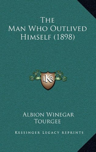 The Man Who Outlived Himself (1898)
