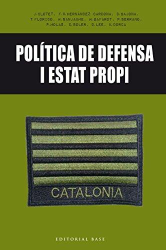 Política de defensa i Estat propi (Base Històrica Book 144) (Catalan Edition)