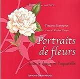 Portraits de fleurs - Pour le dessin et l'aquarelle