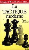 La Tactique moderne aux échecs