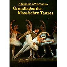 Die Grundlagen des klassischen Tanzes