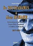De Nostradamus a Alois Irlmaier