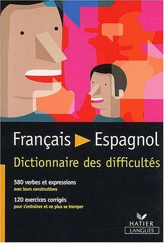 Français / Espagnol Dictionnaire des difficultés