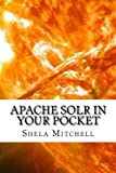 Apache Solr In Your Pocket