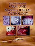 Contemporary Oral and Maxillofacial Pathology, 2e