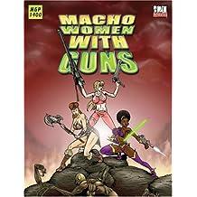 Macho Women with Guns