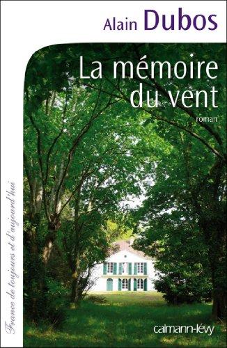 La Mémoire du vent (Cal-Lévy-France de toujours et d'aujourd'hui)