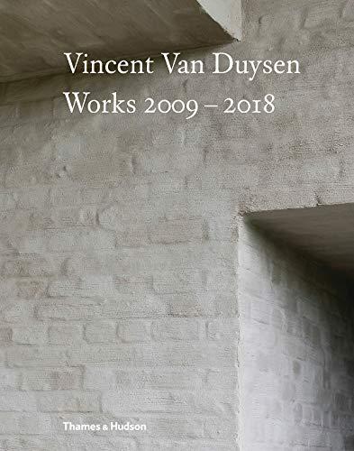 Vincent Van Duysen Works 2009–2018 por Marc Dubois