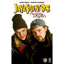 Jay & Silent Bob: Chasing Dogma by Kevin Smith (1999-07-02)