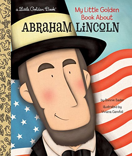 My Little Golden Book About Abraham Lincoln (Of Abraham Picture Lincoln Book A)