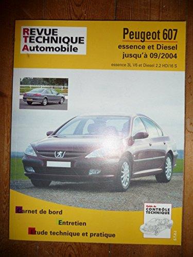 RRevue TechniqueB0708.5 PEUGEOT 607 jusqu'à 09/2004 Essence 3.0l V6 – Diesel 2.2l HDi 16S