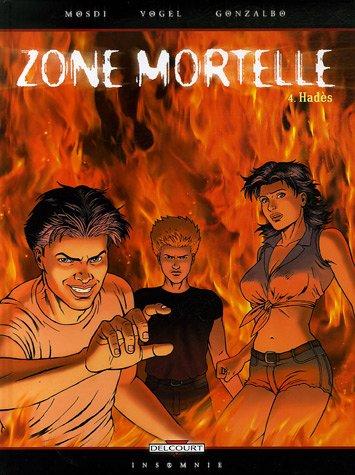 Zone mortelle, Tome 4 : Hadès