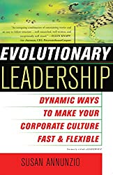 Evolutionary Leadership: Dynamic Ways to Make Your Corporate Culture Fast a (English Edition)