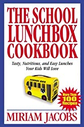The School Lunchbox Cookbook