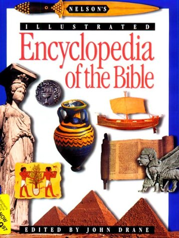 Nelson's Illustrated Encyclopedia of the Bible