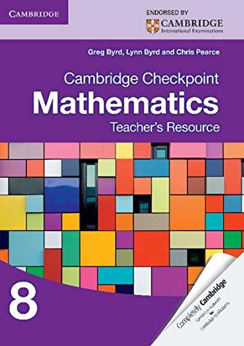 Cambridge Checkpoint Mathematics Teacher's Resource 8 (Cambridge International Examinations)