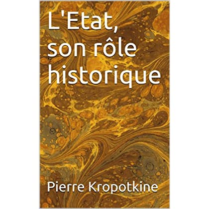L'Etat, son rôle historique (Essais t. 15)
