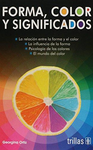 Forma, Color Y Significados