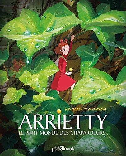Arrietty - Le petit monde des Chapardeurs par MIYAZAKI Hayao