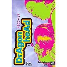 Dragon Head, tome 6