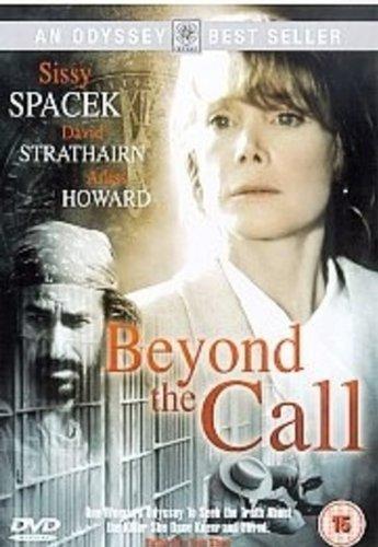 Beyond the Call by Sissy Spacek