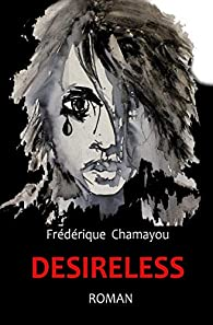 Desireless par Frédérique Chamayou
