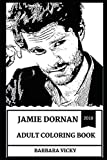 Jamie Dornan Adult Coloring Book: Christian Grey from Fifty Shades and Hot Actor, Acclaimed Model and Sex Symbol Inspired Adult Coloring Book