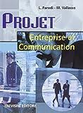 Projet entreprise et communication. Per gli Ist. professionali per i servizi commerciali. Con CD Audio