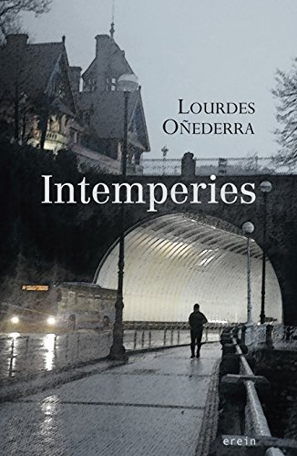 Intemperies por Lourdes Oñederra