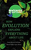 #10: How Evolution Explains Everything About Life: From Darwin's brilliant idea to today's epic theory (Instant Expert)