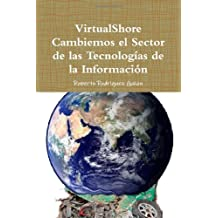 VirtualShore Cambiemos El Sector De Las Tecnologias De La Informacion