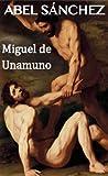 Abel Sánchez (Spanish Edition)