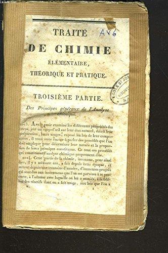 TRAITE DE CHIMIE ELEMENTAIRE, THEORIQUE ET PRATIQUE. TOME CINQUIEME.