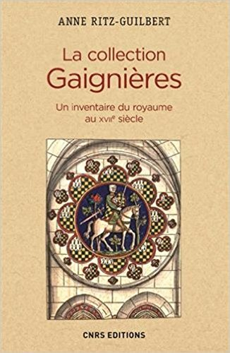la-collection-gaignieres-un-inventaire-du-royaume-au-xviie-siecle