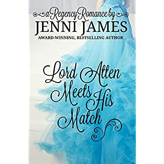 Lord Atten Meets His Match (Regency Romance Book 3)