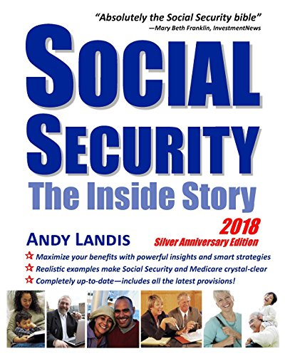 Download pdf social security the inside story 2018 silver social security the inside story 2018 silver anniversary edition by andy landis read online fandeluxe Images
