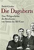 Die Dagoberts: Eine Weltgeschichte des Reichtums - von Krösus bis Bill Gates - Detlef Gürtler