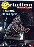 Telecharger Livres AVIATION MAGAZINE No 668 du 15 10 1975 NOUVELLES DU BENELUX DES ETATS UNIS ET DU JAPON La ACTUALITE EN IMAGES ASTRONAUTIQUE SUCCES POUR LE DERNIER DIAMANT EN GUYANE FRANCAISE AU CENTRE SPATIAL DE KOUROU AVIATION GENERALE BEDE AIRCRAFT INC LES MOTEURS SACMA DE La AUTOMOBILE A La AVION VOLTIGE LA COUPE CHAMPION A AMBERIEU CLUBS ACTUALITES CADRAGES LA SNECMA UNE INTERVIEW EXCLUSIVE DE M RENE RAVAUD PRESIDENT DIRECTEUR GENERAL DE LA SNECMA LA SNECMA 30 ANS APRES (PDF,EPUB,MOBI) gratuits en Francaise