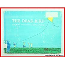 The Dead Bird by Margaret Wise Brown (1985-08-01)