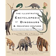 The Illustrated Encyclopedia of Dinosaurs & Prehistoric Creatures by Barry Cox (2011-09-15)