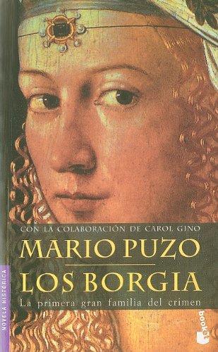 Los Borgia (Novela histórica) por Mario Puzzo