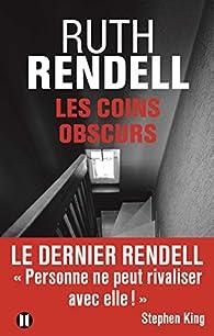 Les coins obscurs par Ruth Rendell