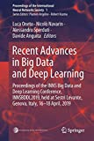 Recent Advances in Big Data and Deep Learning: Proceedings of the INNS Big Data and Deep Learning Conference INNSBDDL2019, held at Sestri Levante, Genova, Italy 16-18 April 2019